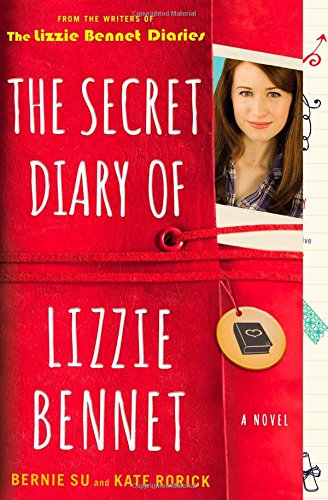 9781476763163: The Secret Diary of Lizzie Bennet: A Novel (Lizzie Bennet Diaries)