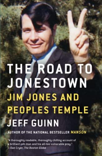 9781476763835: The Road to Jonestown: Jim Jones and Peoples Temple