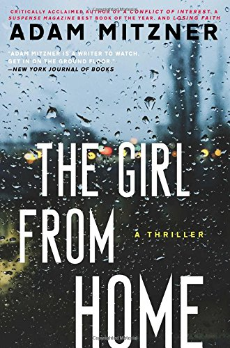 The Girl From Home: A Novel: Adam Mitzner