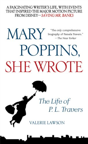 9781476764733: Mary Poppins, She Wrote: The Life of P. L. Travers
