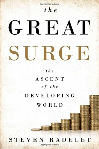 9781476764788: The Great Surge: The Ascent of the Developing World