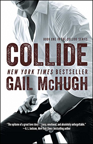 9781476765341: Collide: Book One in the Collide Series