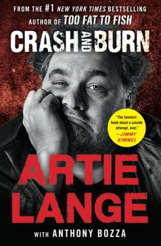 Crash and Burn: Lange, Artie