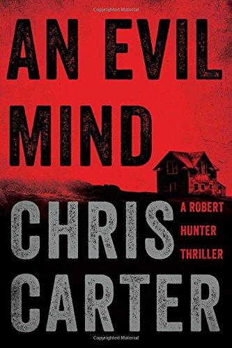 9781476765686: An Evil Mind (A Robert Hunter Thriller)