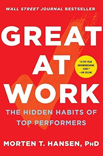 9781476765822: Great at Work: The Hidden Habits of Top Performers