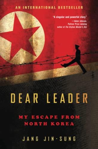 9781476766560: Dear Leader: My Escape from North Korea