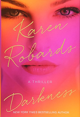 Darkness: Robards, Karen