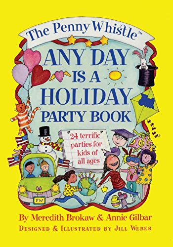 9781476766928: The Penny Whistle Any Day Is A Holiday Book