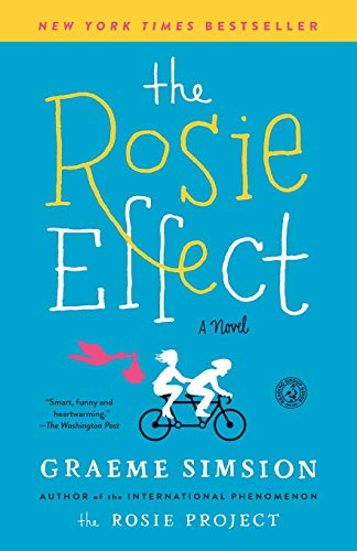 9781476767321: The Rosie Effect: A Novel