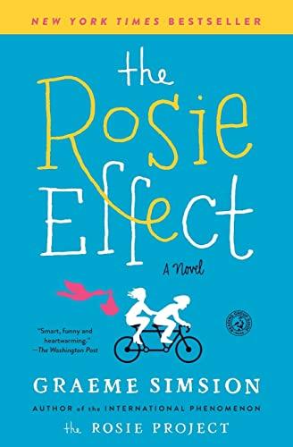 9781476767321: The Rosie Effect: A Novel