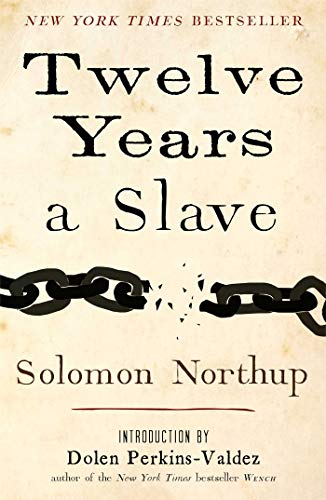Twelve Years a Slave: Northup, Solomon