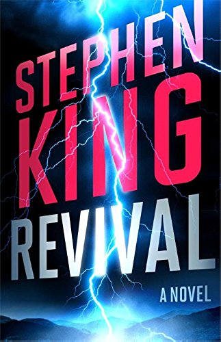 Revival by Stephen King 2014 Hardcover