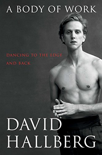 9781476771151: A Body of Work: Dancing to the Edge and Back