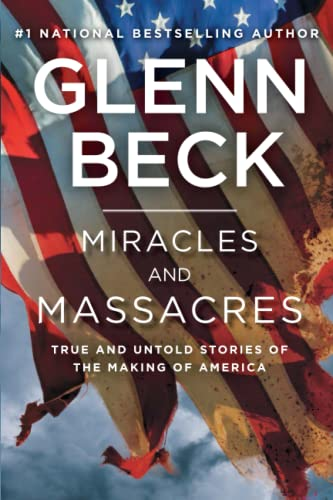 9781476771205: Miracles and Massacres: True and Untold Stories of the Making of America
