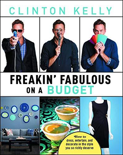 9781476771359: Freakin' Fabulous on a Budget