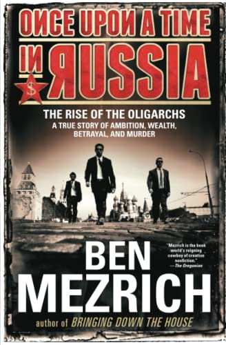 9781476771908: Once Upon a Time in Russia: The Rise of the Oligarchs - A True Story of Ambition, Wealth, Betrayal, and Murder
