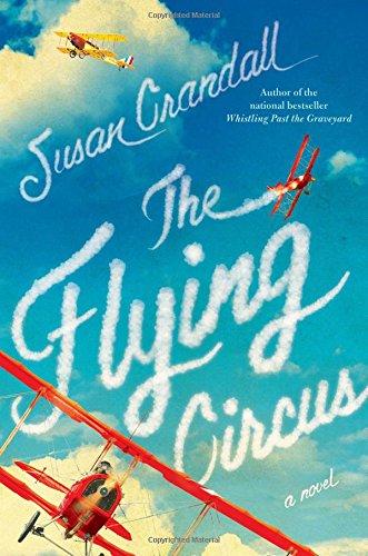 The Flying Circus: Crandall, Susan