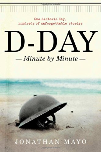 9781476772943: D-Day: Minute by Minute