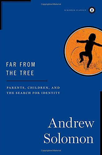 9781476773063: Far from the Tree: Parents, Children and the Search for Identity
