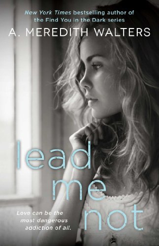 9781476774145: Lead Me Not (Twisted Love)