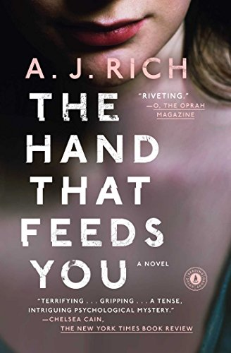 9781476774596: The Hand That Feeds You: A Novel