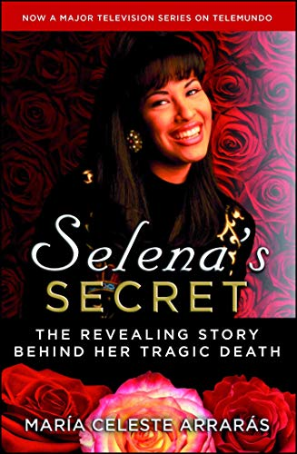 9781476775050: Selena's Secret: The Revealing Story Behind Her Tragic Death