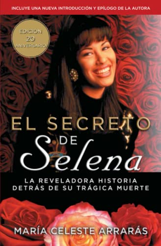 9781476775067: El secreto de Selena (Selena's Secret): La reveladora historia detrás su trágica muerte (Atria Espanol) (Spanish Edition)