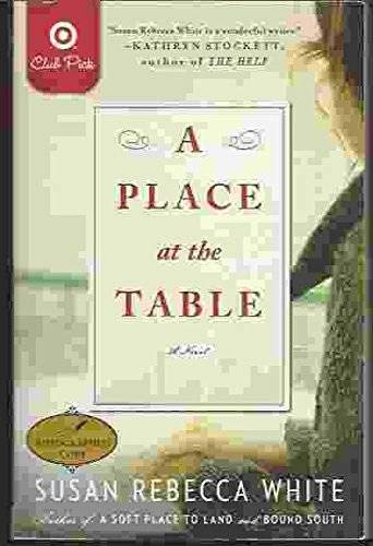 A Place at the Table: White, Susan Rebecca