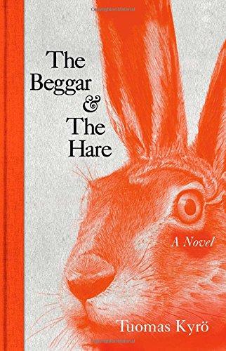 9781476775364: The Beggar & the Hare: A Novel