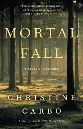 9781476775470: Mortal Fall: A Novel of Suspense (Glacier Mystery Series)
