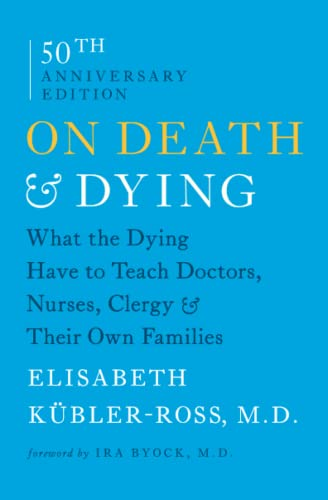 9781476775548: On Death & Dying: What the Dying Have to Teach Doctors, Nurses, Clergy and Their Own Families