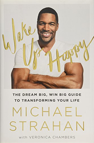 9781476775685: Wake Up Happy: The Dream Big, Win Big Guide to Transforming Your Life