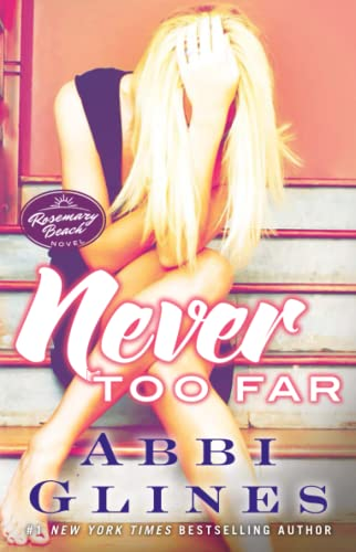 9781476776019: Never Too Far: A Rosemary Beach Novel (The Rosemary Beach Series)