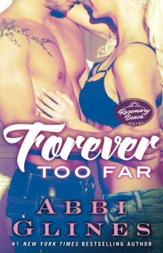 9781476776040: Forever Too Far: A Rosemary Beach Novel (The Rosemary Beach Series)