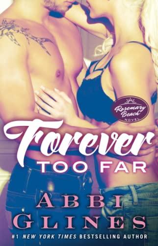 9781476776040: Forever Too Far: A Rosemary Beach Novel (The Rosemary Beach Series)