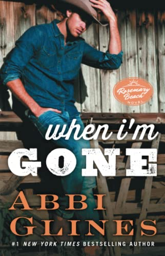 9781476776095: When I'm Gone: A Rosemary Beach Novel (The Rosemary Beach Series)