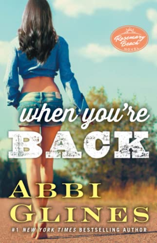 9781476776118: When You're Back: A Rosemary Beach Novel (The Rosemary Beach Series)