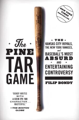 9781476777184: The Pine Tar Game: The Kansas City Royals, the New York Yankees, and Baseball's Most Absurd and Entertaining Controversy