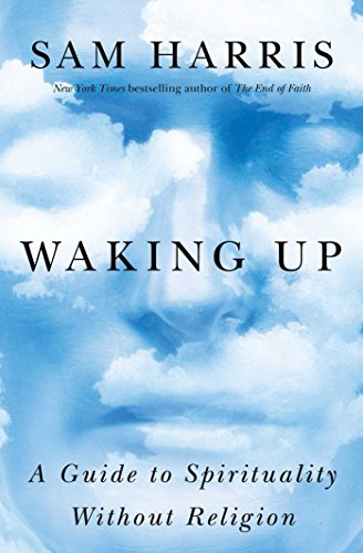 9781476777726: Waking Up: A Guide to Spirituality Without Religion