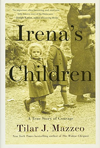 9781476778501: Irena's Children: The Extraordinary Story of the Woman Who Saved 2,500 Children from the Warsaw Ghetto