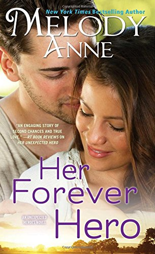 Her Forever Hero (Paperback): Melody Anne