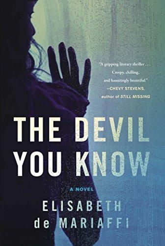 The Devil You Know: A Novel: de Mariaffi, Elisabeth