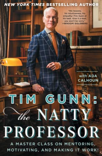 9781476780078: Tim Gunn: The Natty Professor: A Master Class on Mentoring, Motivating, and Making It Work!