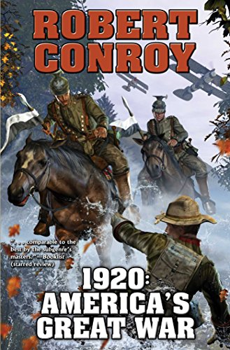 1920: America's Great War (Baen): Conroy, Robert