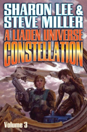 9781476780689: Liaden Universe Constellation Volume III (The Liaden Universe)