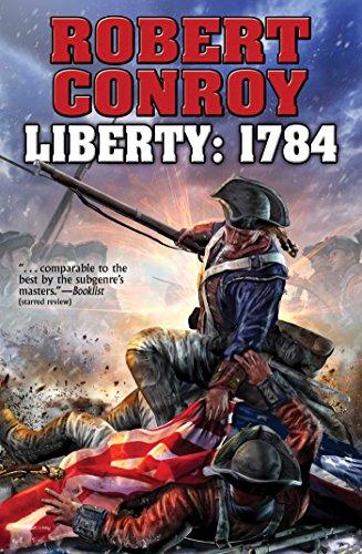 Liberty: 1784 (Baen): Conroy, Robert