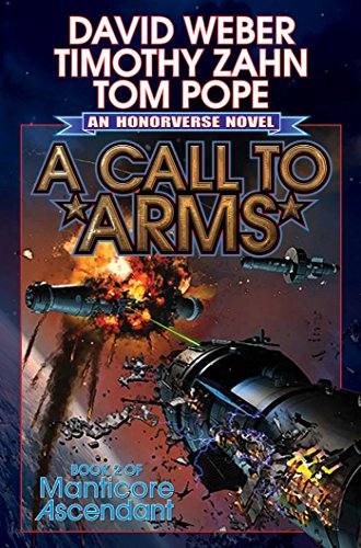 9781476780856: A Call to Arms (Manticore Ascendant)