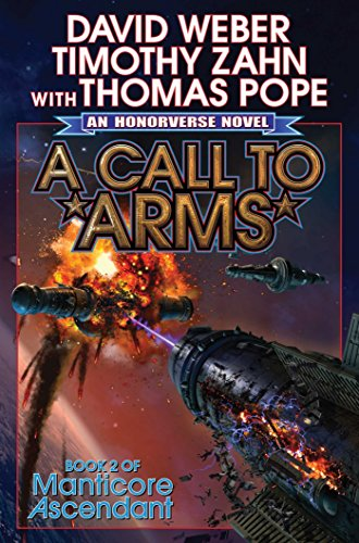 9781476781563: A Call to Arms (Manticore Ascendant)