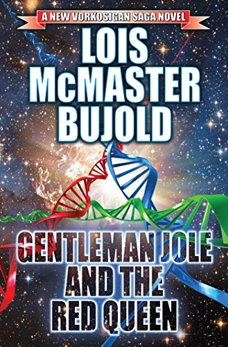 GENTLEMAN JOLE AND THE RED QUEEN: Bujold, Lois McMaster