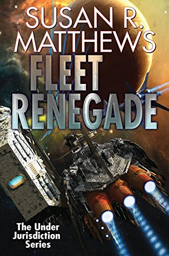 9781476782096: Fleet Renegade (Under Jurisdiction)
